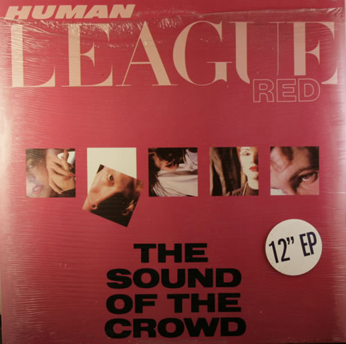 Human+League+The+Sound+Of+The+Crowd+EP+52635